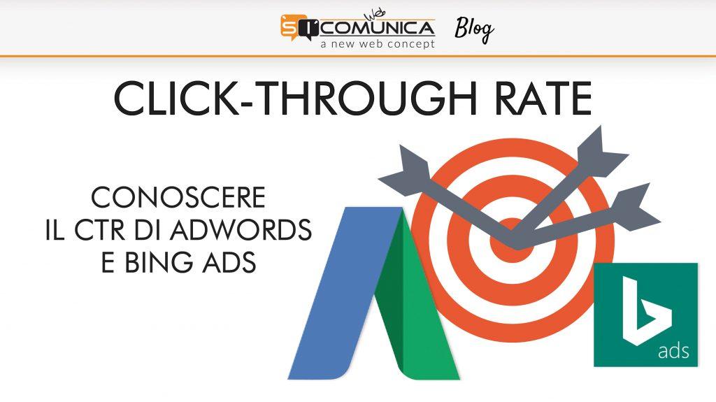 Click Through Rate Conoscere il CTR di AdWords e Bing Ads