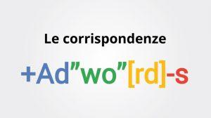 corrispondenza parole chiave adwords